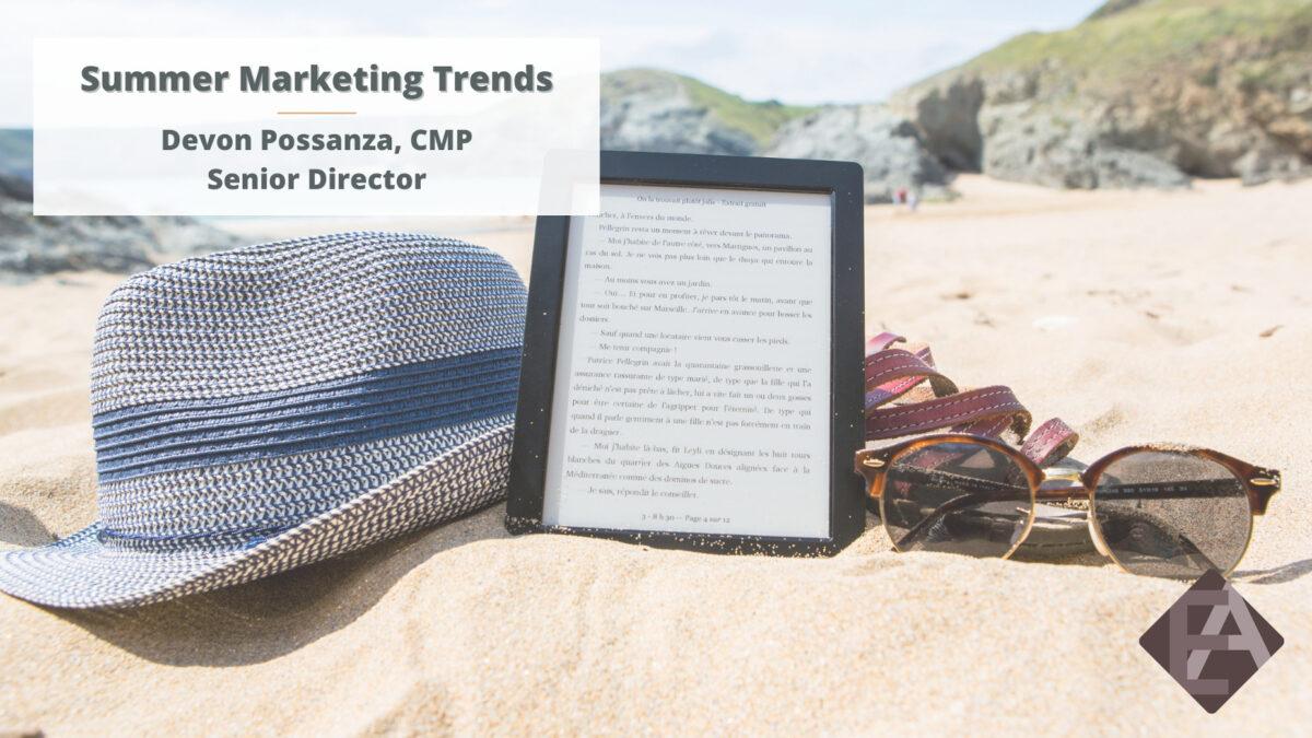 Summer Marketing Trends for Associations