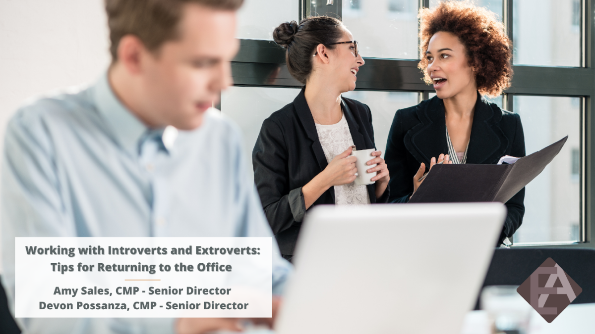 Working with Introverts and Extroverts: Tips for Returning to the Office
