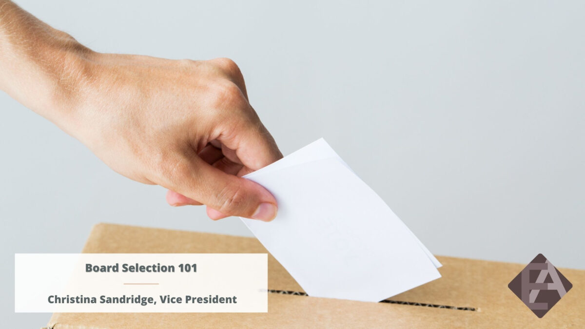 Board Selection 101
